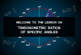 Trigonometric of Special Angles