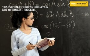 Transition to digital education is not an overnight process