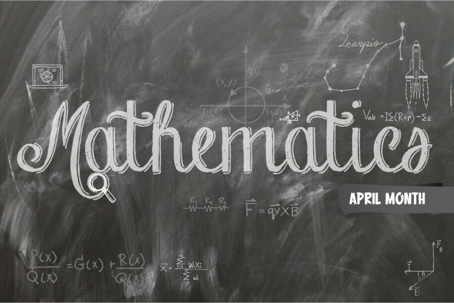 Mathematics Awareness Month A Month-long Celebration of Maths