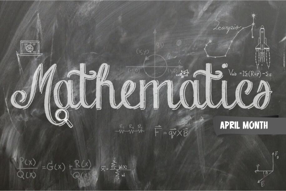 Mathematics Awareness Month A Month-long Celebration of Maths