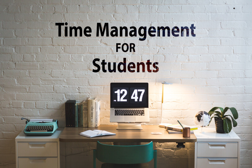 10 Most Effective Tips To Improve Time Management For Students