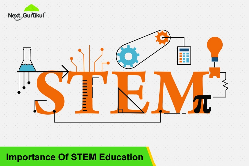 Importance Of STEM Education: Benefits, Courses, Activities and More.